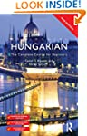 Colloquial Hungarian: The Complete Co...