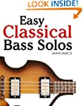 Easy Classical Bass Solos: Featuring...