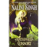 Archangel's Consortby Nalini Singh