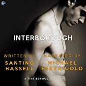 Interborough: Five Boroughs, Book 4 | Santino Hassell
