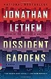 Dissident Gardens (Vintage Contemporaries)