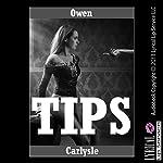 Tips: A Tale of Redemption | Owen Carlysle