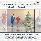 L'Age D'Or De La Musique Légère: Mélodies Pour Les Romantiques