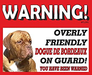 Dogue de Bordeaux (French Mastiff) GUARD DOG METAL SIGN 95