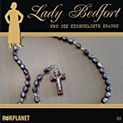 Die eingebildete Kranke (Lady Bedfort 69) |  div.