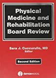 img - for Physical Medicine and Rehabilitation Board Review book / textbook / text book