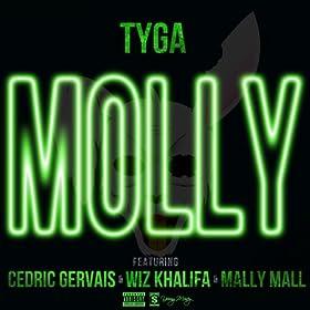 Molly (Explicit Version) [feat. Cedric Gervais] [Explicit]