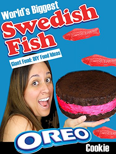 World's Biggest Swedish Fish Oreo Cookie! Giant Food: DIY Food Ideas