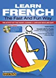 img - for Learn French the Fast and Fun Way with MP3 CD: The Activity Kit That Makes Learning a Language Quick and Easy! book / textbook / text book