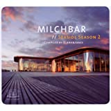 "Milchbar: Seaside Season 2 (Deluxe Hardcover Package)von ""Blank & Jones"""