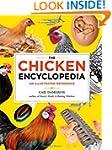 The Chicken Encyclopedia: An Illustra...