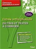 echange, troc Dominique Dumas - Dictées et textes à corriger : Entrée orthophoniste