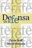 img - for Defensa de la Fe (Spanish Edition) book / textbook / text book