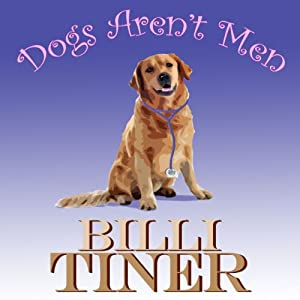 Dogs Aren't Men | [Billi Tiner]