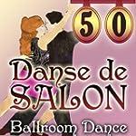 Danse de Salon - Ballroom Dance