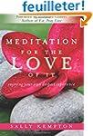 Meditation for the Love of It: Enjoyi...