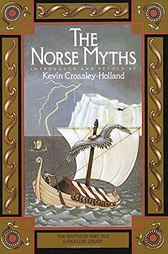 The Norse Myths (The Pantheon Fairy Tale & Folklore Library)