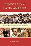 Democracy in Latin America: Political Change in Comparative Perspective (0195157591) by Smith, Peter H.