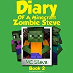 Zombie Cafe: Diary of a Minecraft Zombie Steve, Book 2 | MC Steve