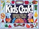 Kids Cook!: Fabulous Food for the who...