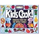 Kids Cook!: Fabulous Food for the Whole Family (Williamson Kids Can! Series)