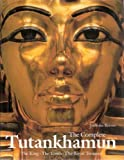 img - for The Complete Tutankhamun: The King, the Tomb, the Royal Treasure by Reeves, C.N. (1990) Hardcover book / textbook / text book