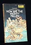 How Are the Mighty Fallen (0879971002) by Swann, Thomas Burnett