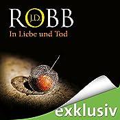 In Liebe und Tod (Eve Dallas 23) | J. D. Robb