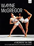 McGregor: Going Somewhere A Moment In Time [Catherine Maximoff, Wayne McGregor] [DVD] [2014] [NTSC]