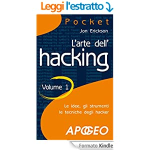 L'arte dell'hacking: Volume 1 (Pocket)