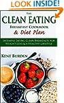 The Clean Eating Breakfast Cookbook &...