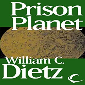 Prison Planet | [William C. Dietz]