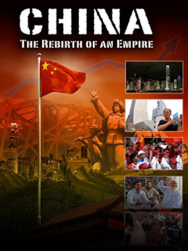 China: The Rebirth of an Empire on Amazon Prime Video UK