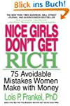 Nice Girls Don't Get Rich: 75 Avoidab...