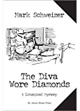 The Diva Wore Diamonds (The Liturgical Mysteries Book 7)