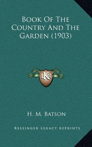 Book of the Country and the Garden (1903)