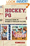 Hockey, PQ: Canada's Game in Quebec's...