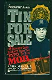 Tin for Sale/a Crooked Cop's Journey from the Nypd to the Mob (038071034X) by John Manca