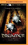 Dreamer: A Prequel to the Mongoliad (The Foreworld Saga)