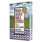 Read Aloud Bible Stories: Volume 1 ~ Ella K. Lindvall