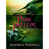 Dark Prelude ~ Andrea Parnell