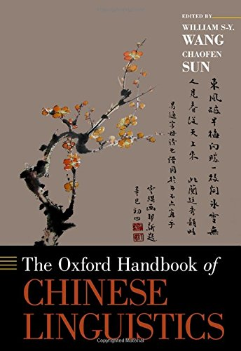 The Oxford Handbook of Chinese Linguistics (Oxford Handbooks)