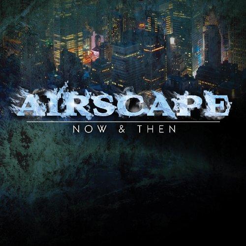 Airscape - Now & Then - Zortam Music