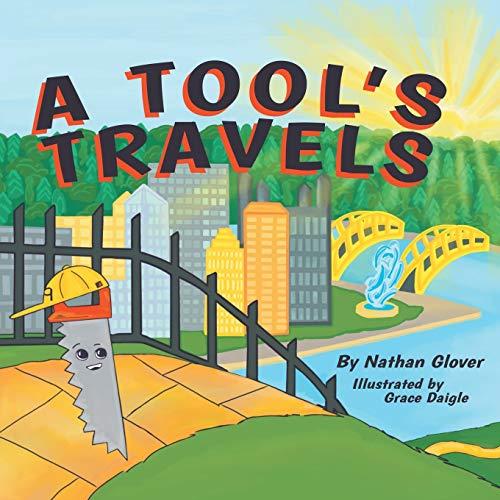 A Tool's Travels [Glover, Nathan] (Tapa Blanda)