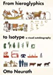From Hieroglyphics to Isotype: A Visu...