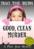 Good, Clean, Murder: A Plain Jane Mystery (The Plain Jane Mysteries) 