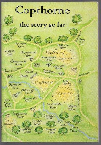COPTHORNE: The Story So Far