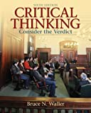 img - for Critical Thinking: Consider the Verdict (6th Edition) (MyThinkingLab Series) book / textbook / text book