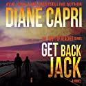 Get Back Jack: Hunt For Jack Reacher, Book 4 (       UNABRIDGED) by Diane Capri Narrated by Kelley Hazen, StorytellerProductions