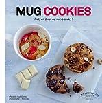 Mug cookies - Pr�ts en 2 mn au micro-...